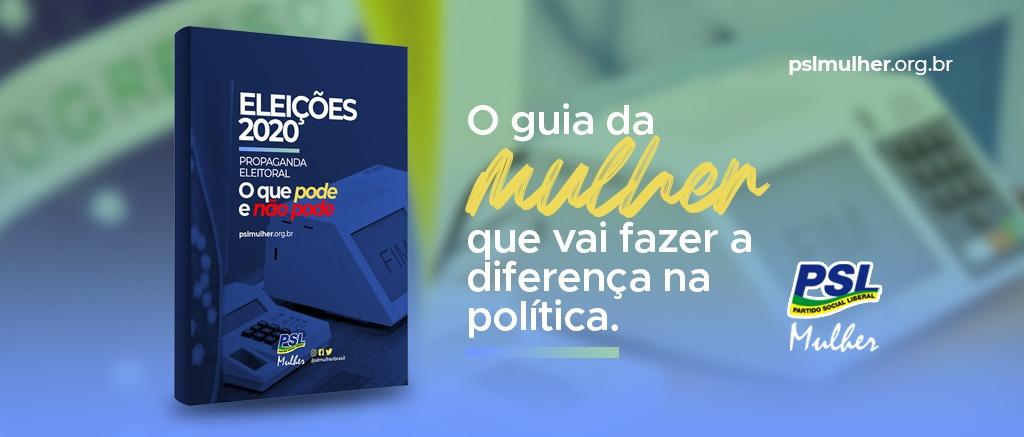 PSL Mulher lança e-book guia prático para as eleições 2020